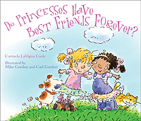 Do Princesses Have Best Friends Forever?
