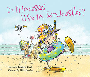 Do Princesses Live in Sandcastles?